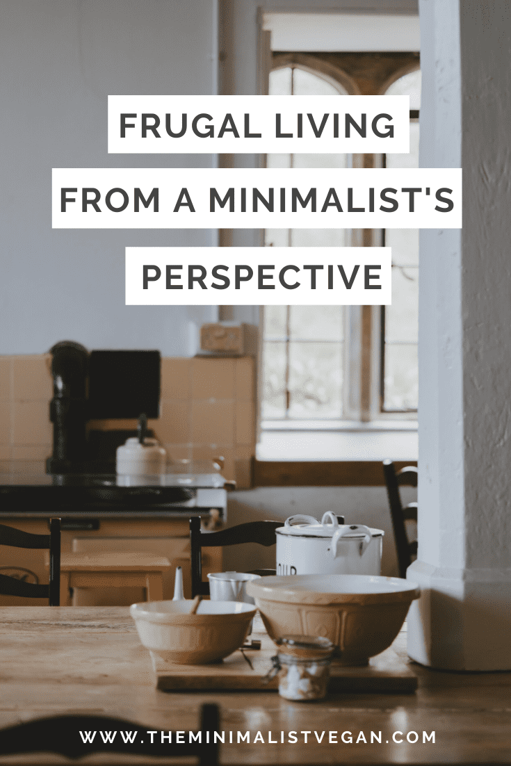Frugal Living From a Minimalist's Perspective