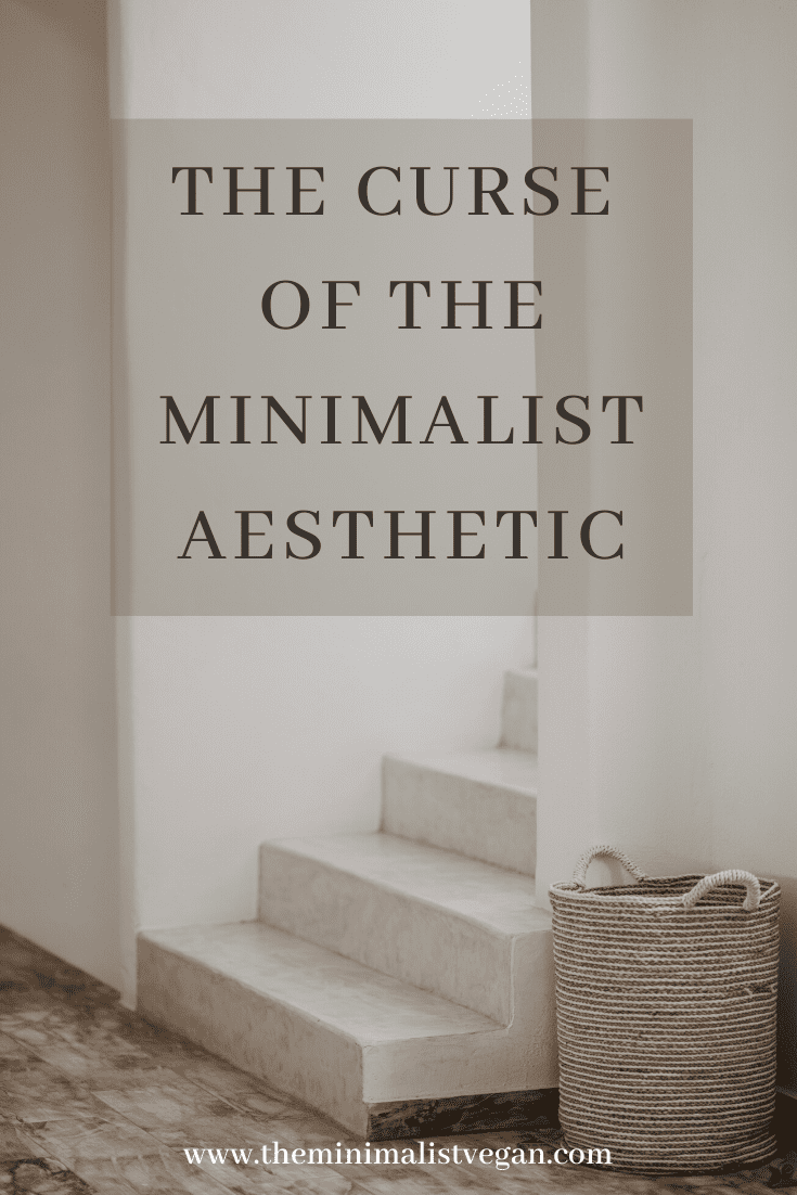 The Curse of The Minimalist Aesthetic