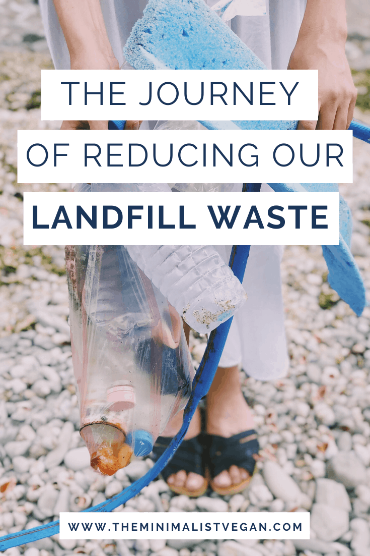The Journey of Reducing Our Landfill Waste