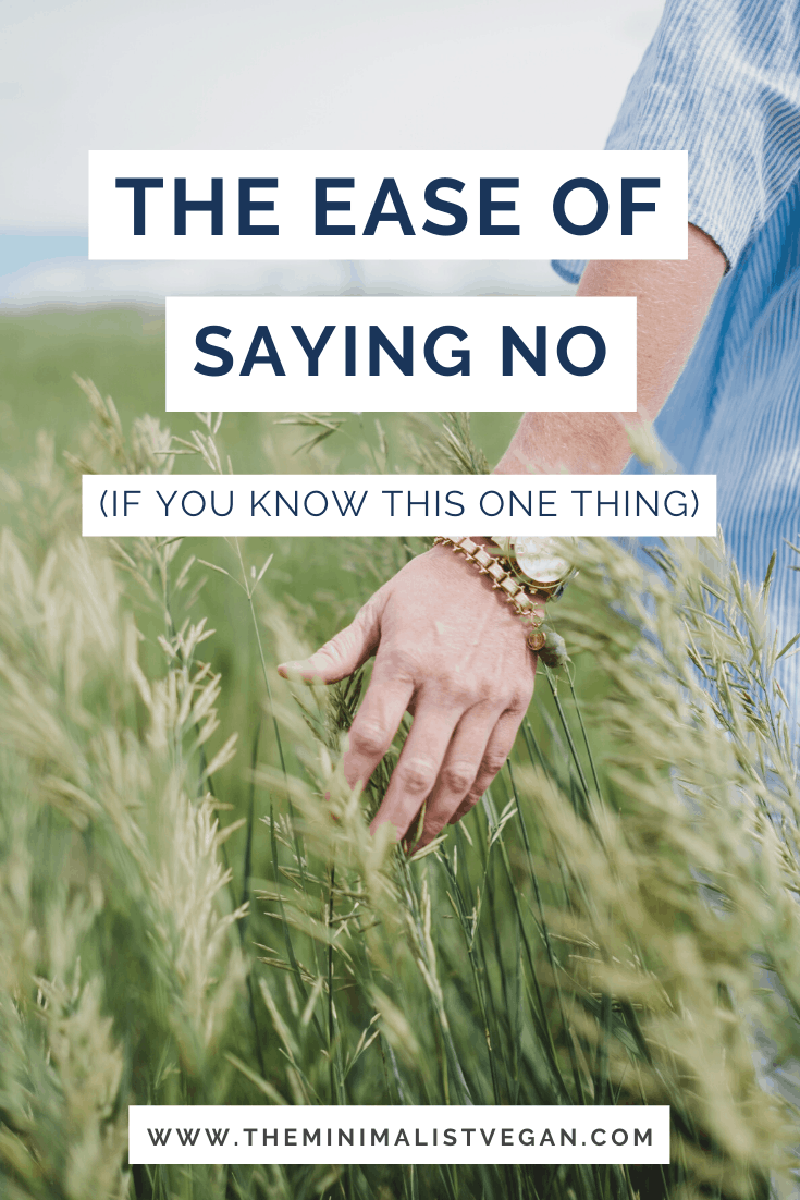 The Ease of Saying No (If You Know This One Thing)