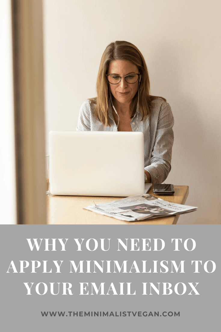 Why You Need To Apply Minimalism To Your Email Inbox