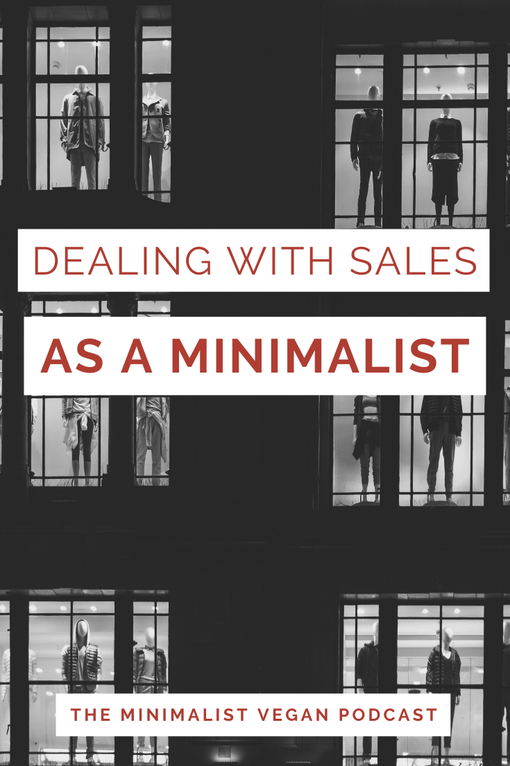 Dealing With Sales As a Minimalist