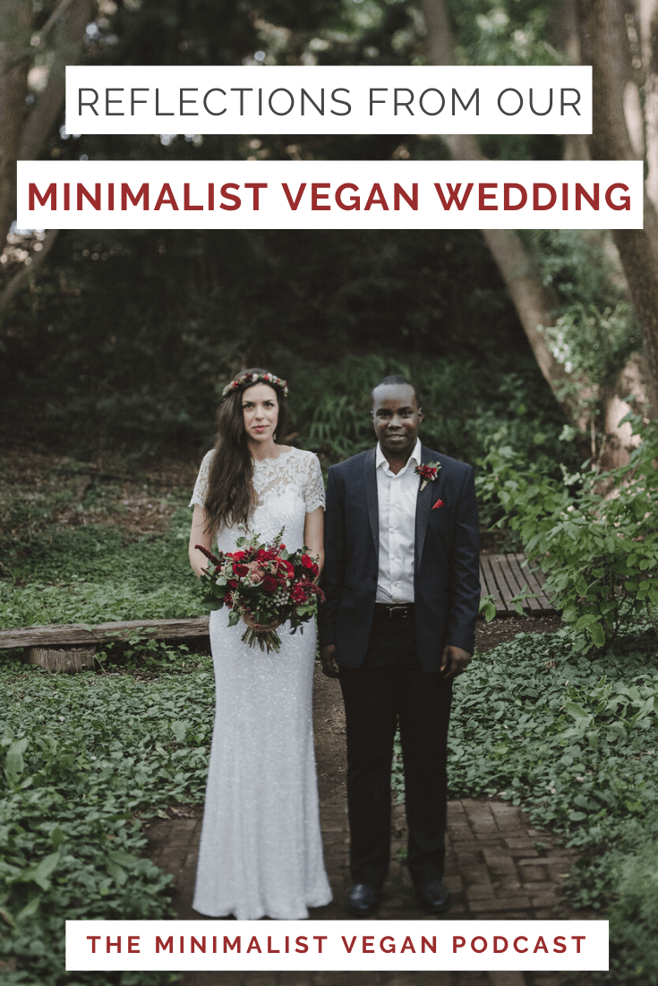 Reflections From Our Minimalist Vegan Wedding