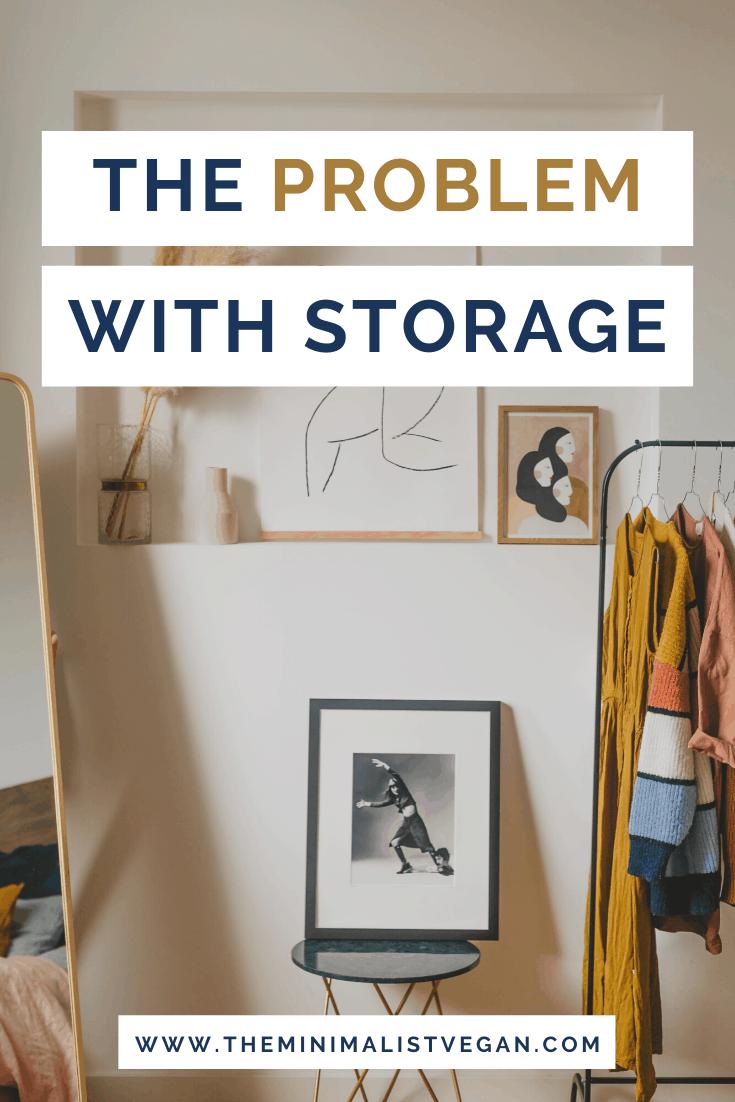 The Problem With Storage