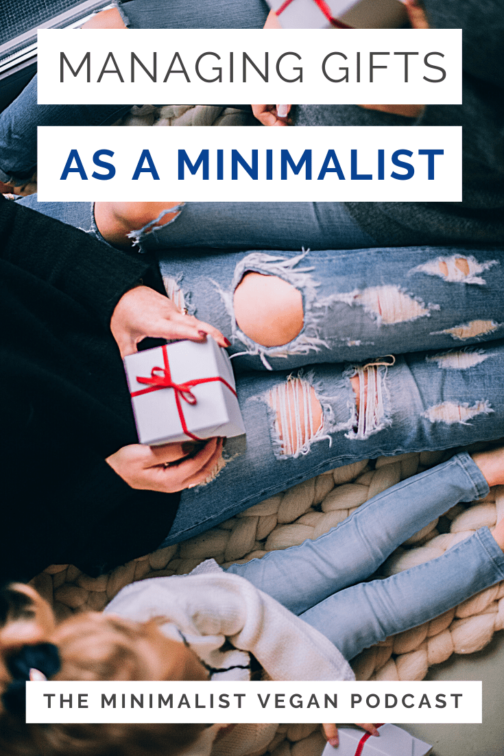 Managing Gifts As a Minimalist