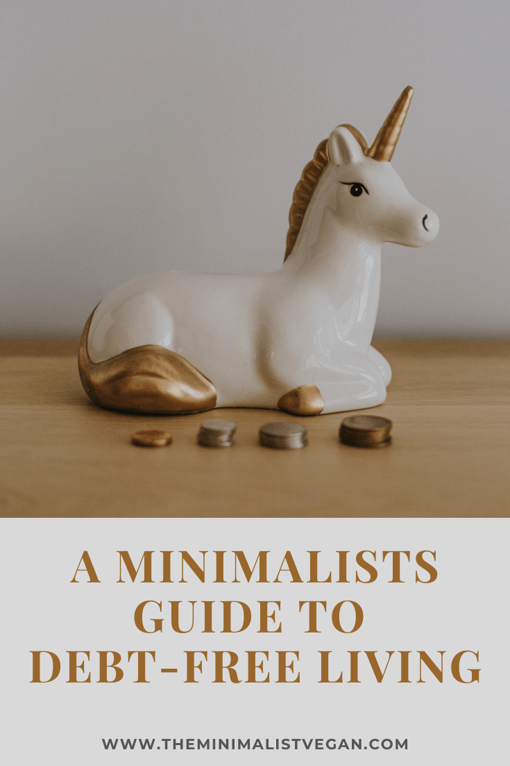 A Minimalists Guide To Debt-Free Living
