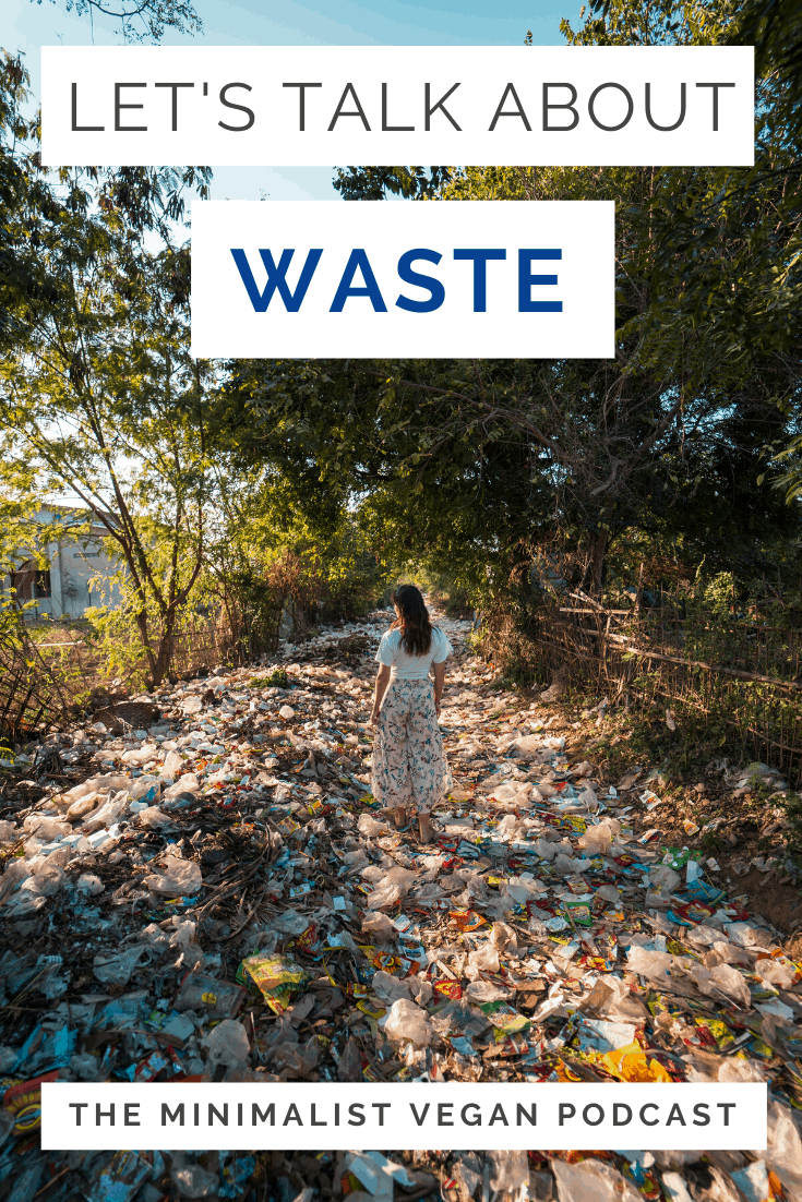 Let's Talk About Waste