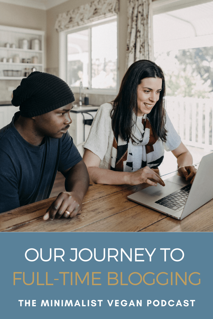 Our Journey To Full-Time Blogging