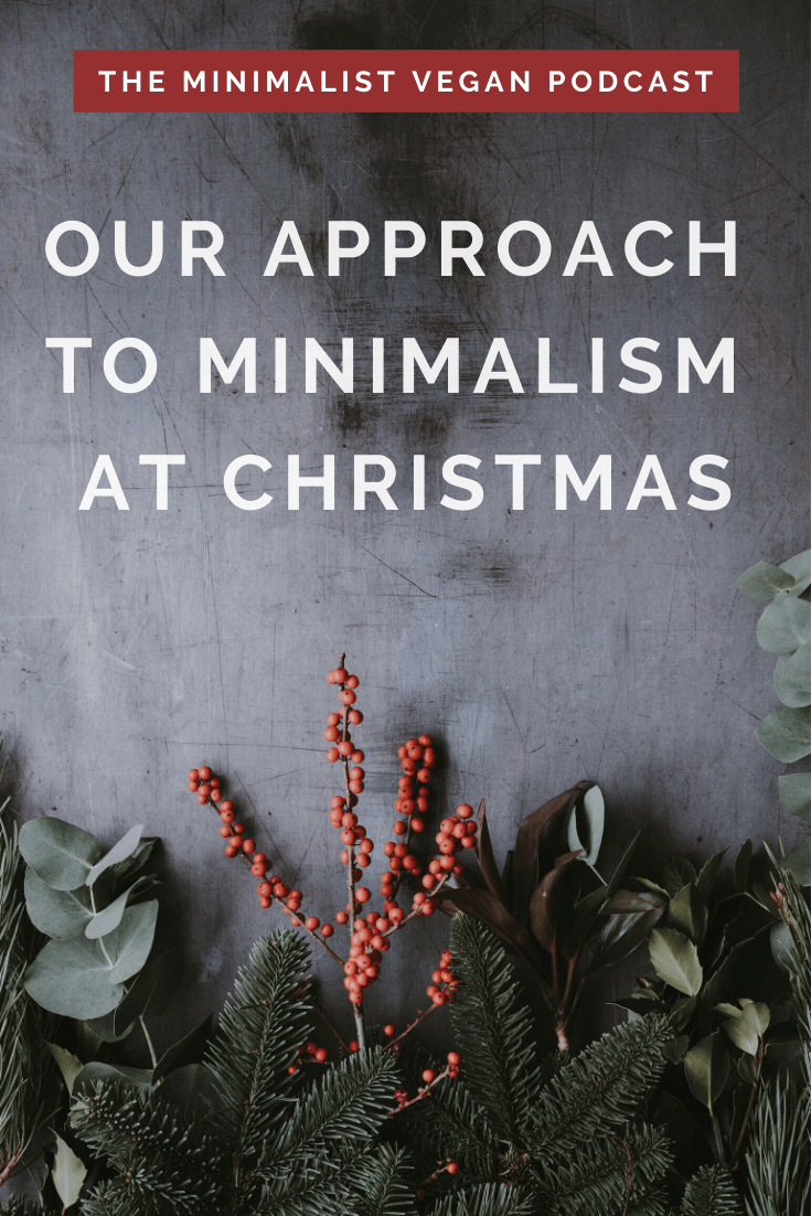 Our Approach To Minimalism at Christmas